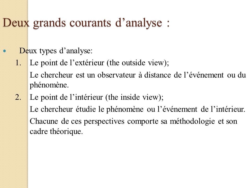 Deux grands courants d'analyse :