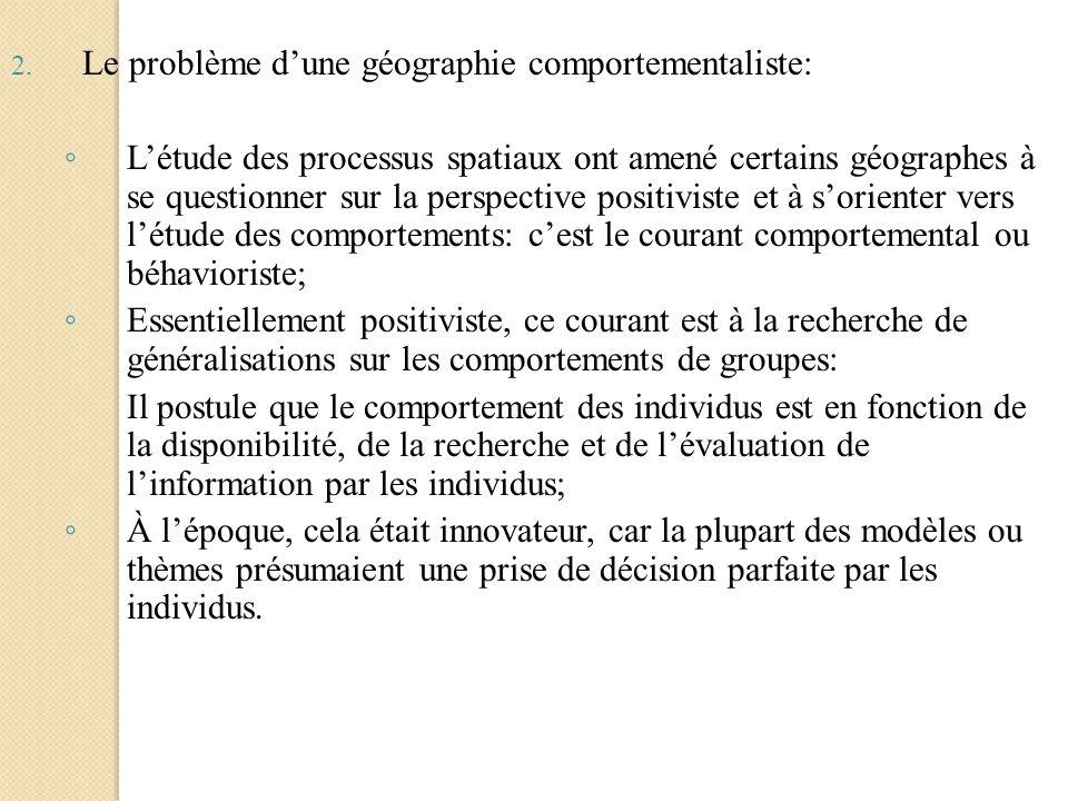 Le problème d'une géographie comportementaliste: