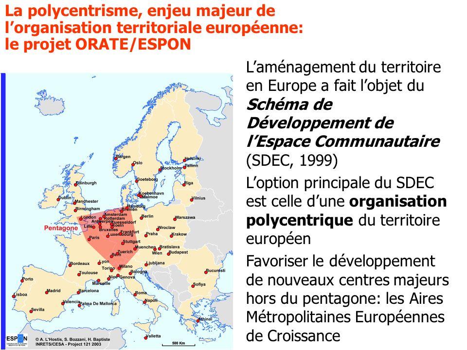 La polycentrisme, enjeu majeur de l'organisation territoriale européenne: le projet ORATE/ESPON