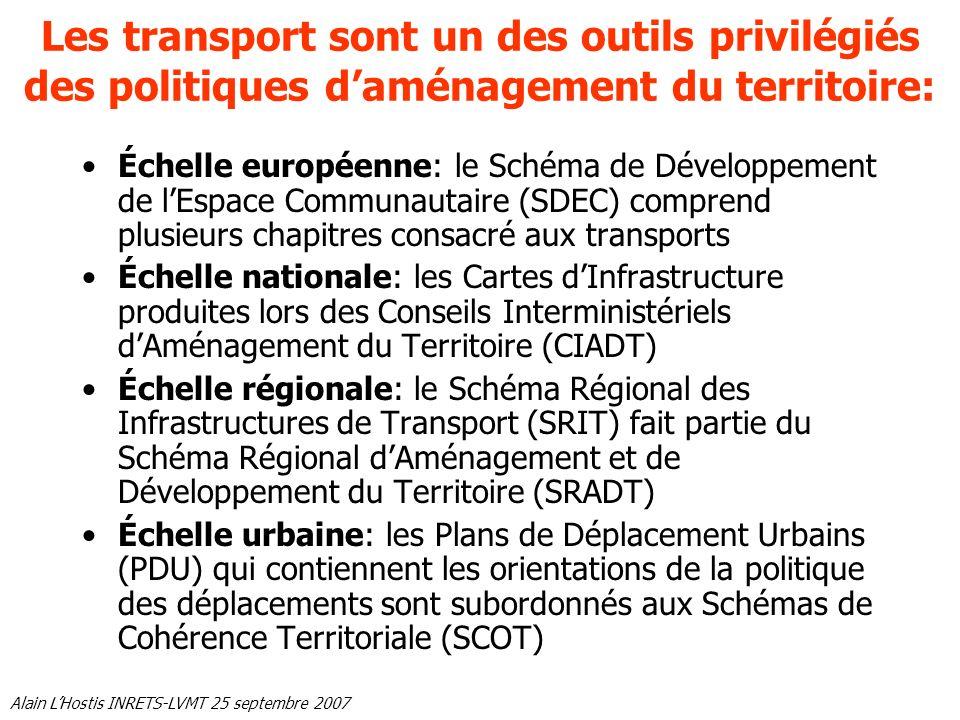 Les transport sont un des outils privilégiés des politiques d'aménagement du territoire: