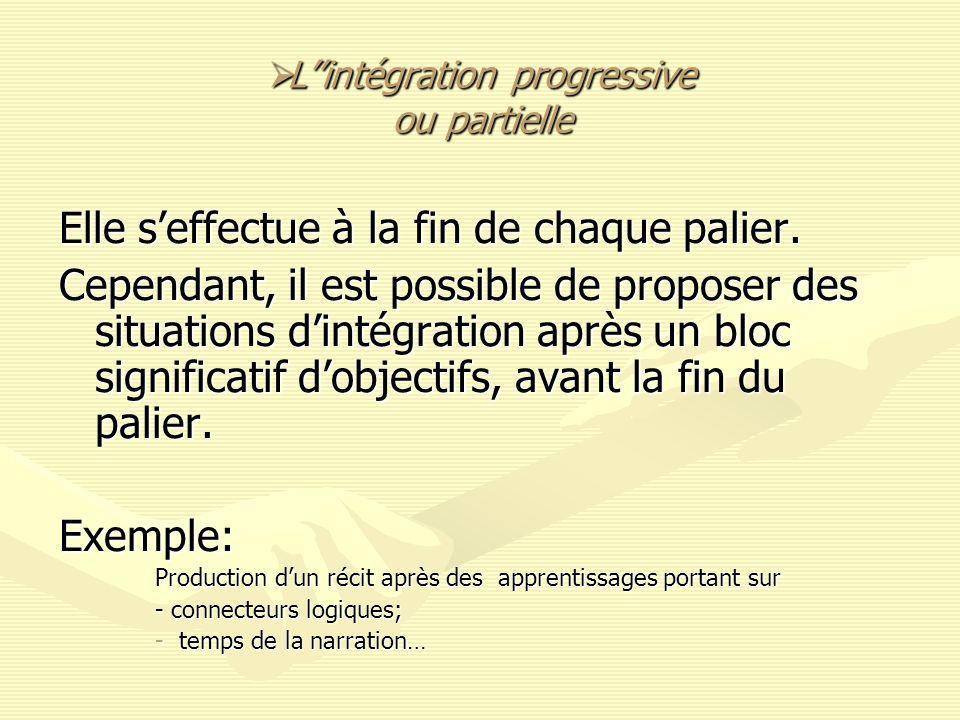 L''intégration progressive ou partielle