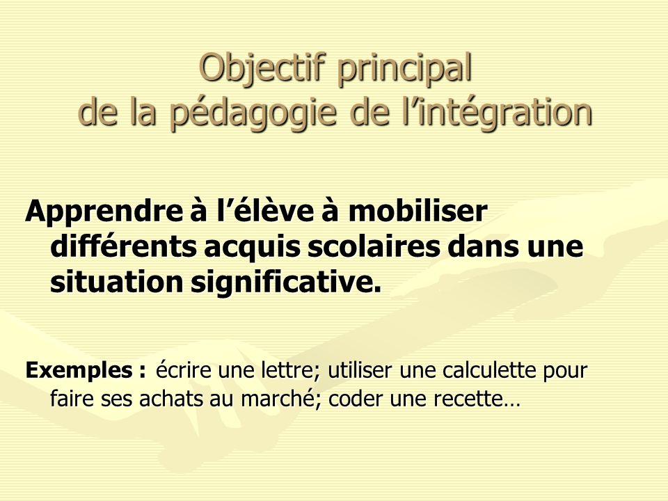 Objectif principal de la pédagogie de l'intégration