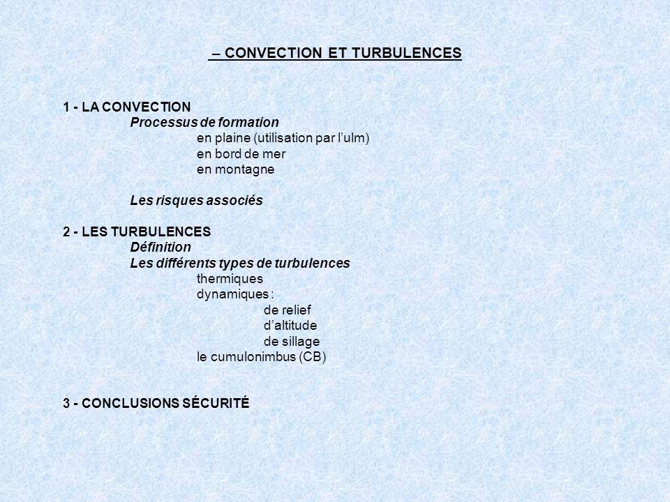 – CONVECTION ET TURBULENCES