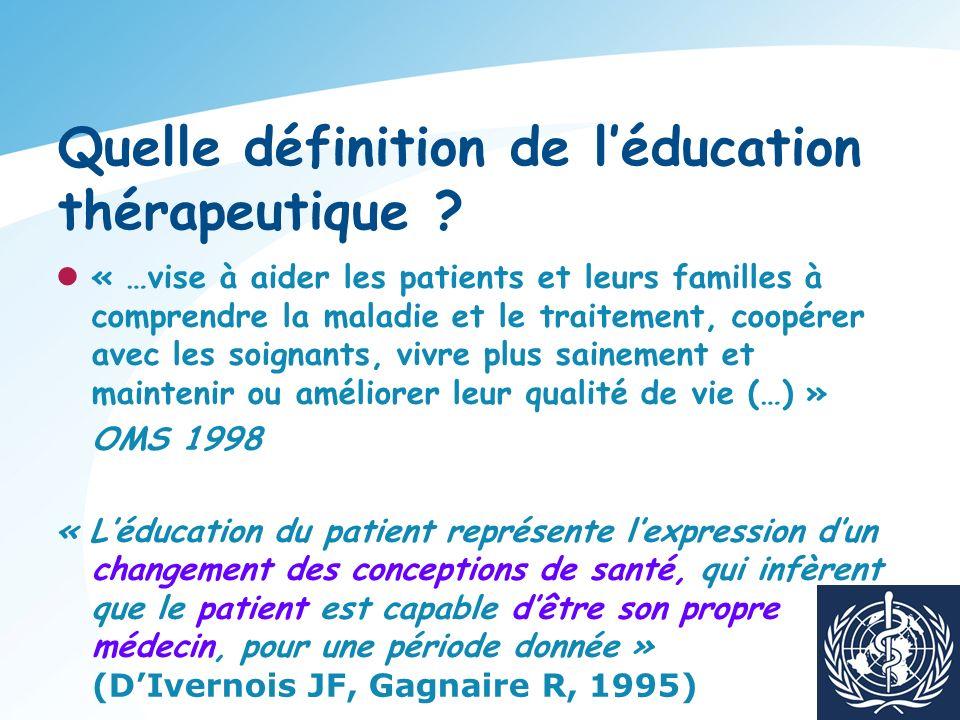 Quelle définition de l'éducation thérapeutique