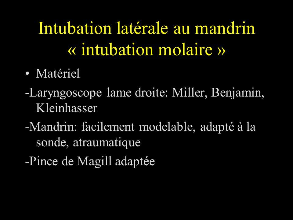 Intubation latérale au mandrin « intubation molaire »