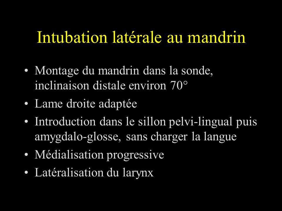 Intubation latérale au mandrin