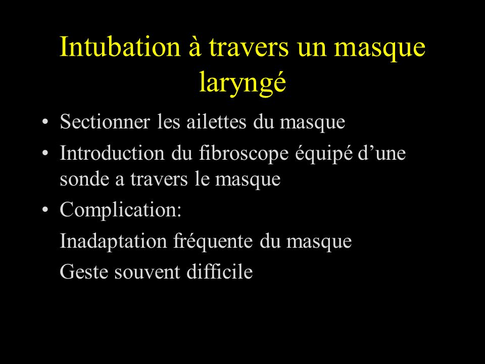 Intubation à travers un masque laryngé