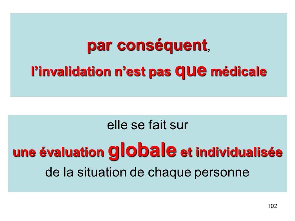 l'invalidation n'est pas que médicale
