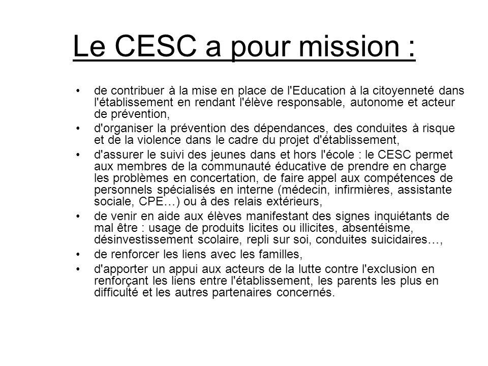 Le CESC a pour mission :