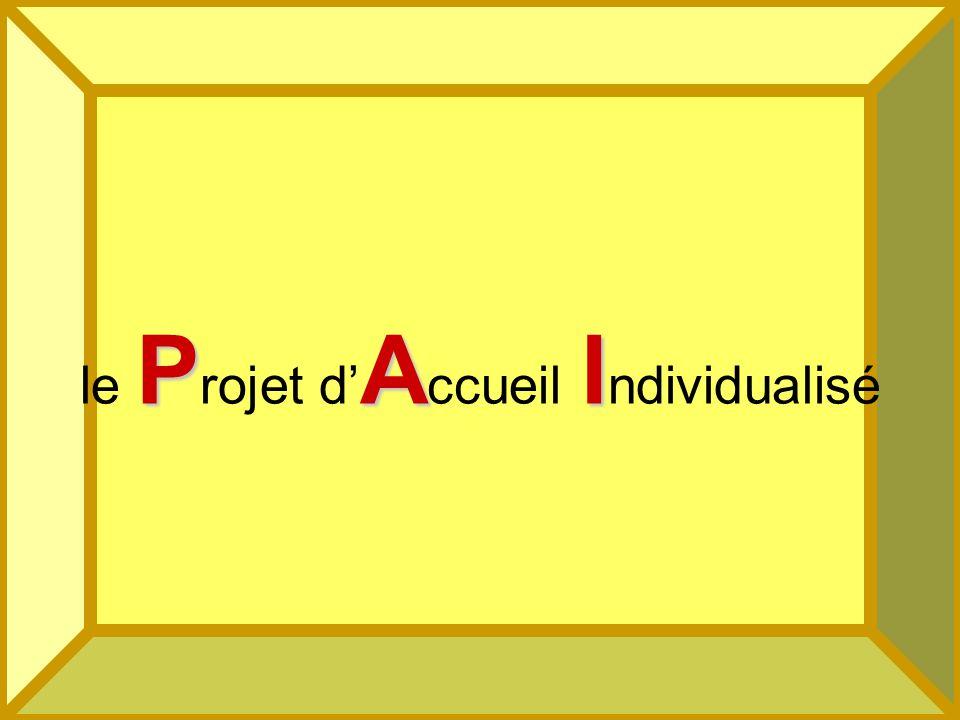 le Projet d'Accueil Individualisé
