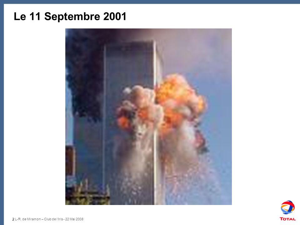 Le 11 Septembre 2001 L-R. de Miramon – Club de l'Iris - 22 Mai 2008