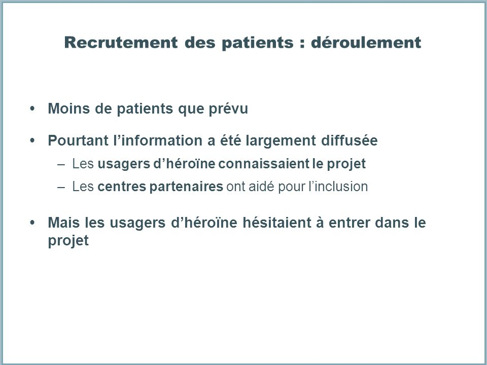 Recrutement des patients : déroulement