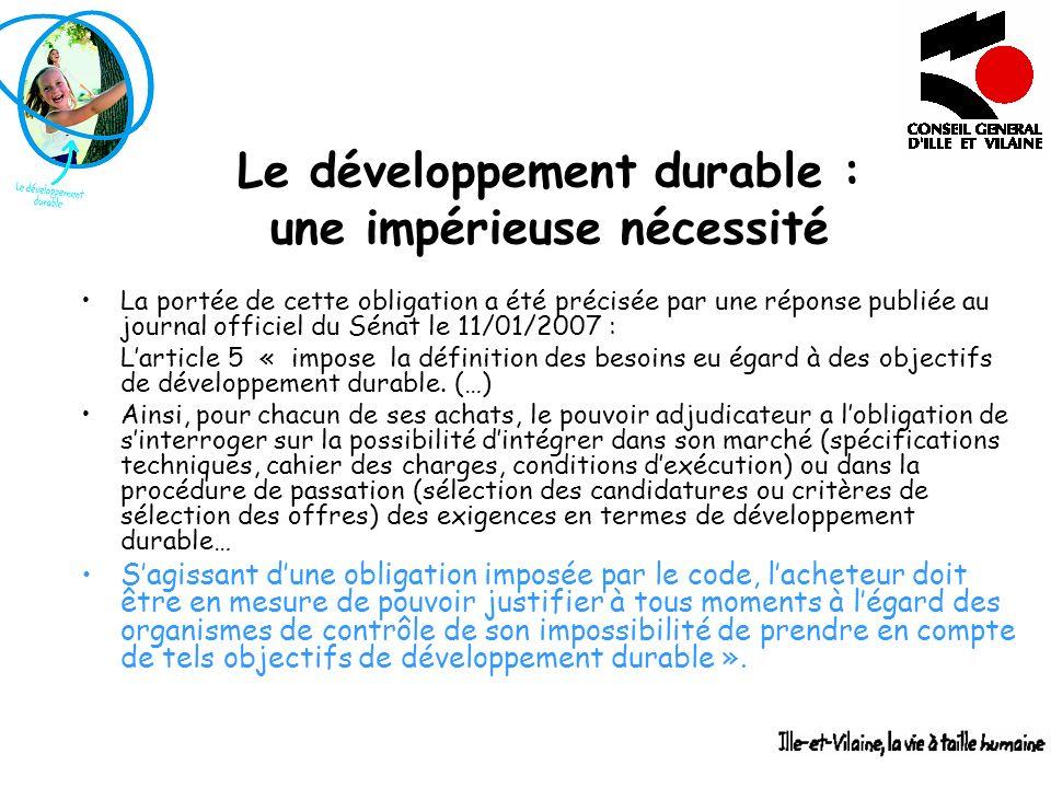 Le développement durable : une impérieuse nécessité