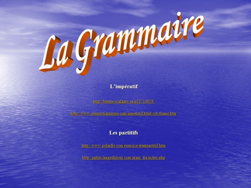 La Grammaire L'impératif Les partitifs