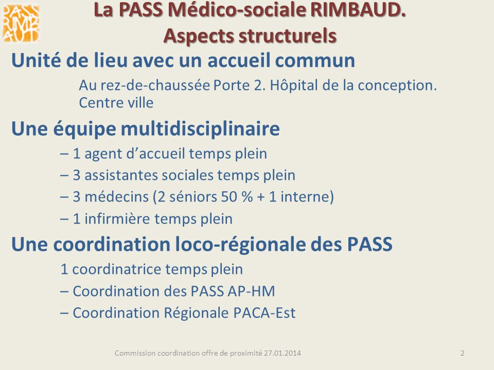 La PASS Médico-sociale RIMBAUD. Aspects structurels