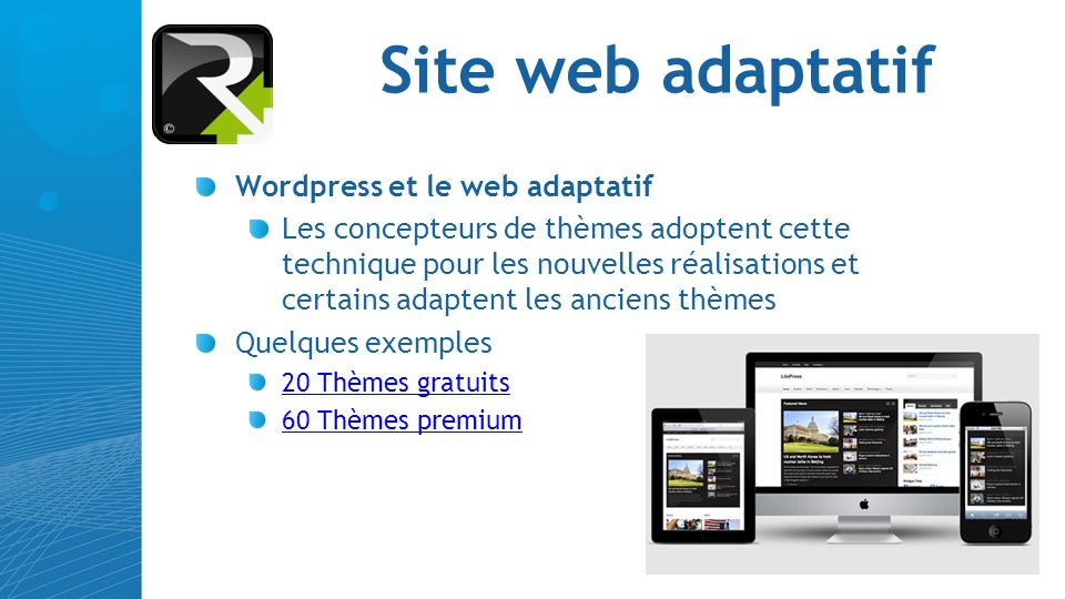 Site web adaptatif Wordpress et le web adaptatif