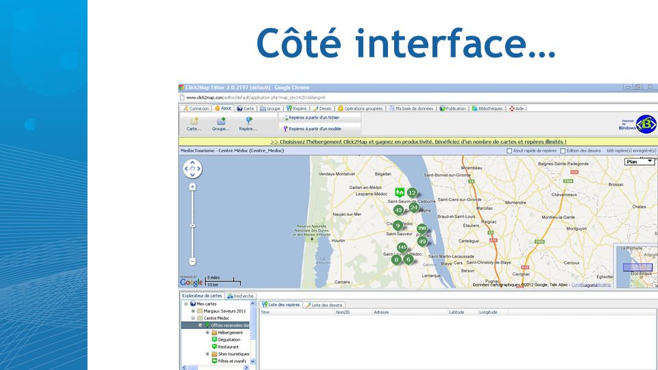 Côté interface…