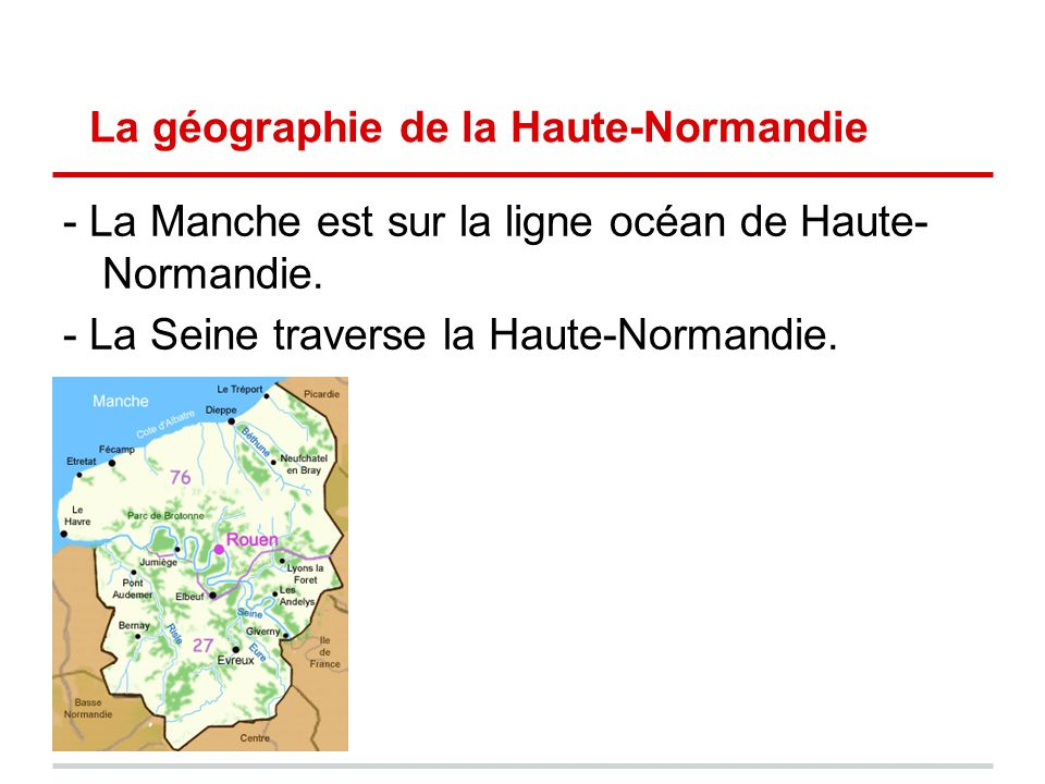 La géographie de la Haute-Normandie