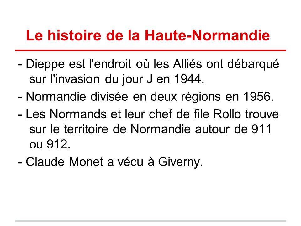 Le histoire de la Haute-Normandie