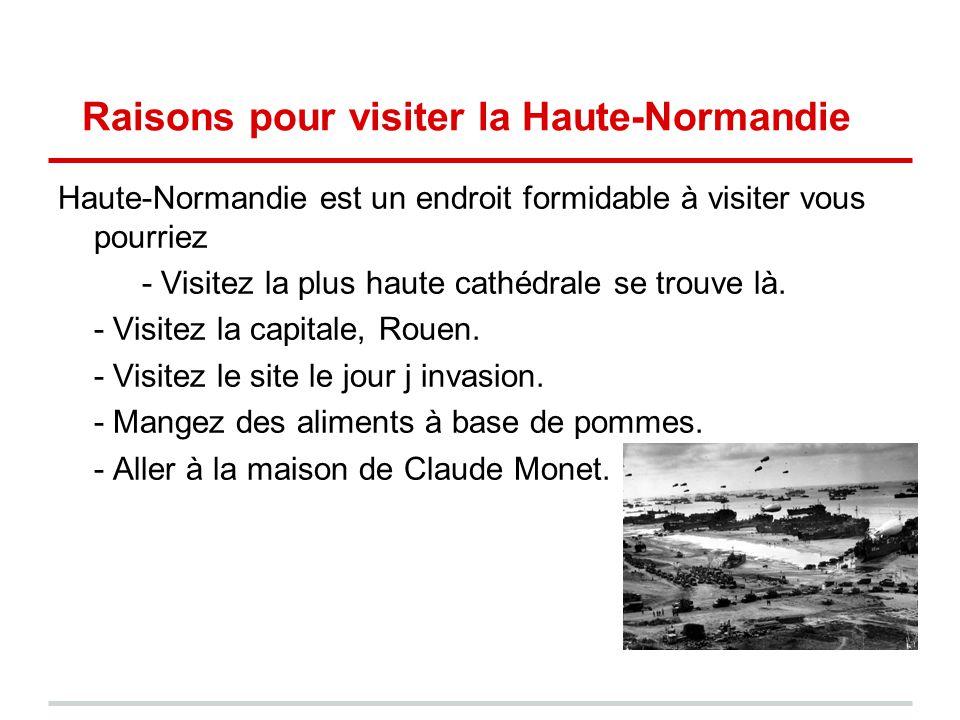 Raisons pour visiter la Haute-Normandie