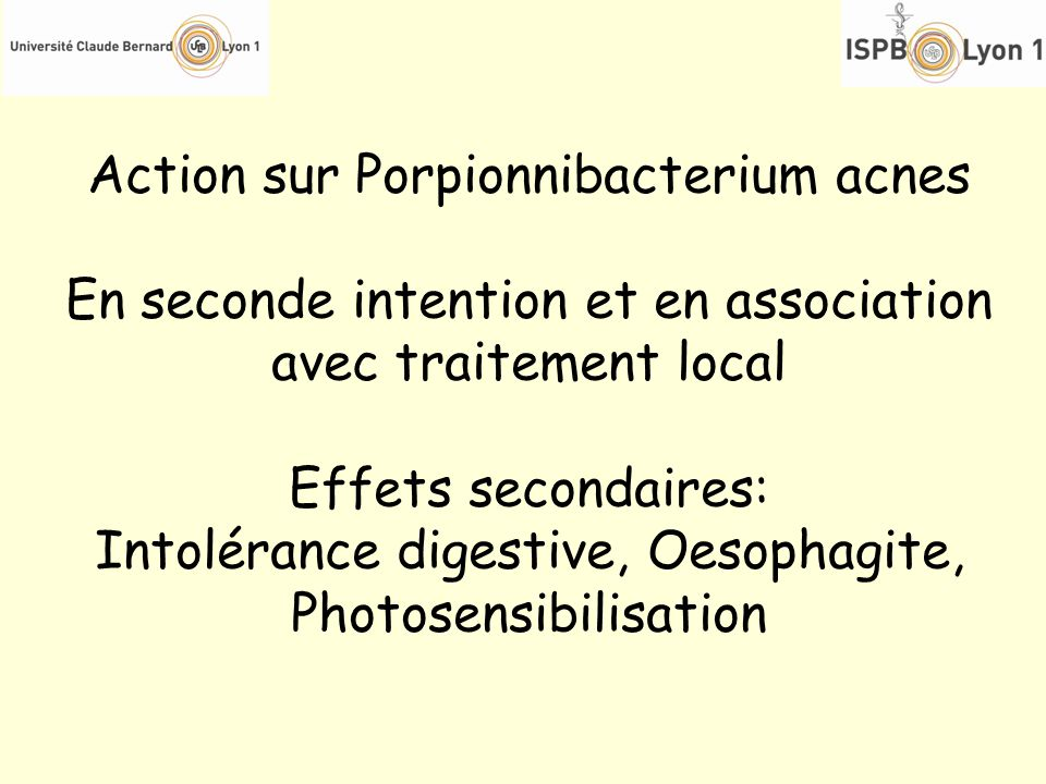 Action sur Porpionnibacterium acnes