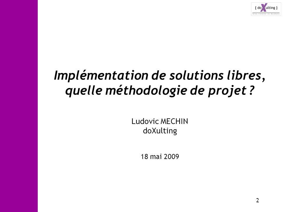 Implémentation de solutions libres, quelle méthodologie de projet