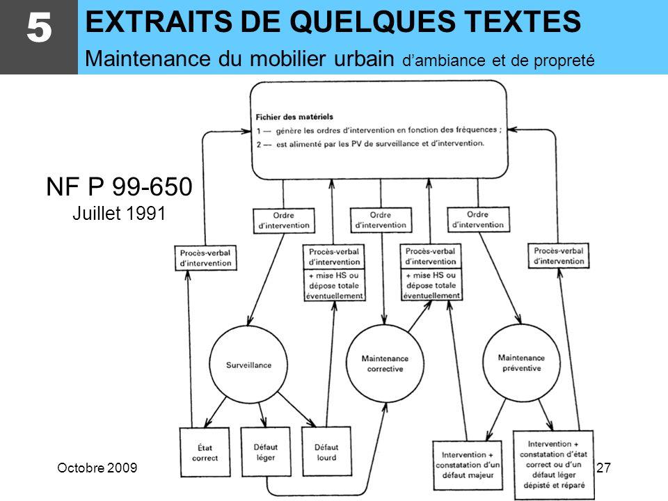 5 EXTRAITS DE QUELQUES TEXTES NF P 99-650 Juillet 1991