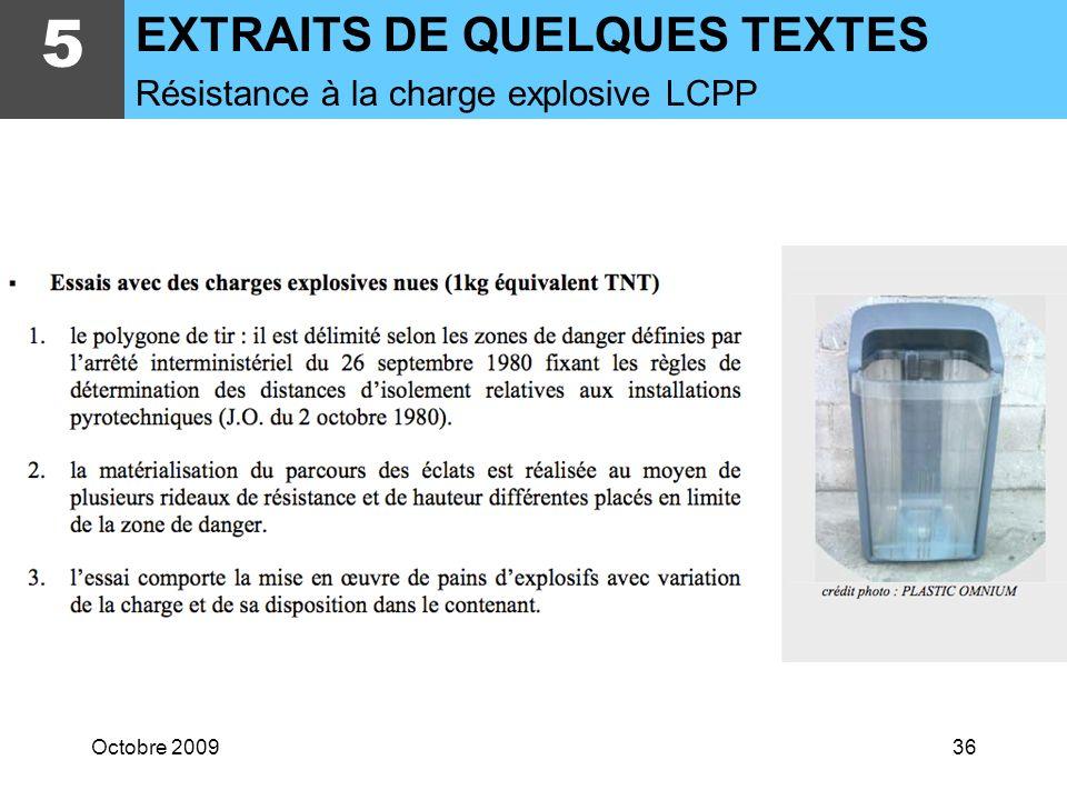 5 EXTRAITS DE QUELQUES TEXTES Résistance à la charge explosive LCPP