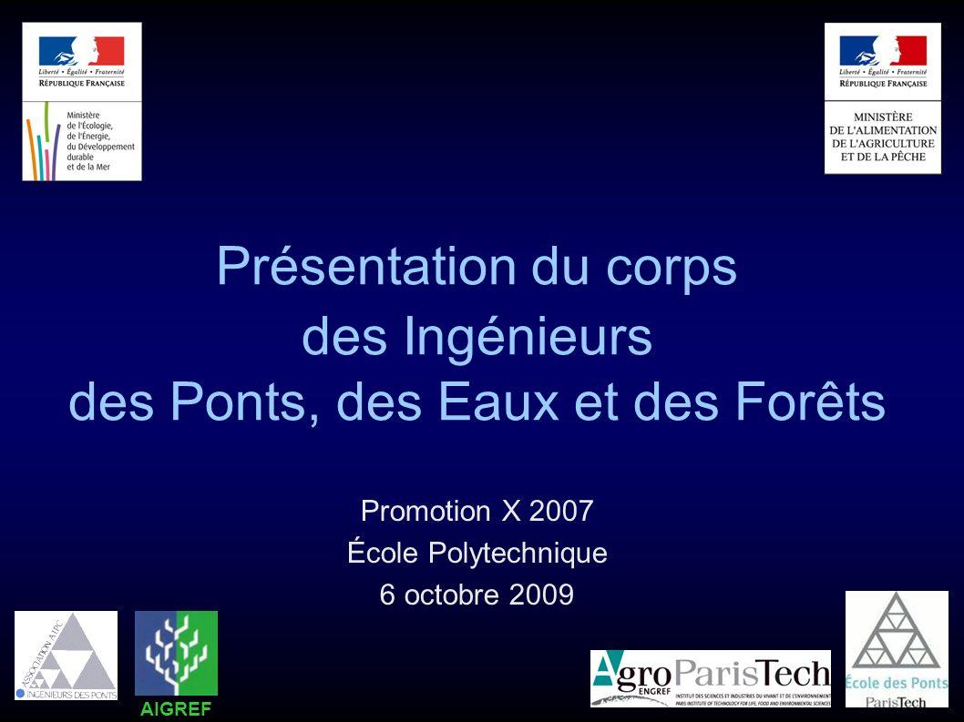 Présentation du corps des Ingénieurs des Ponts, des Eaux et des Forêts