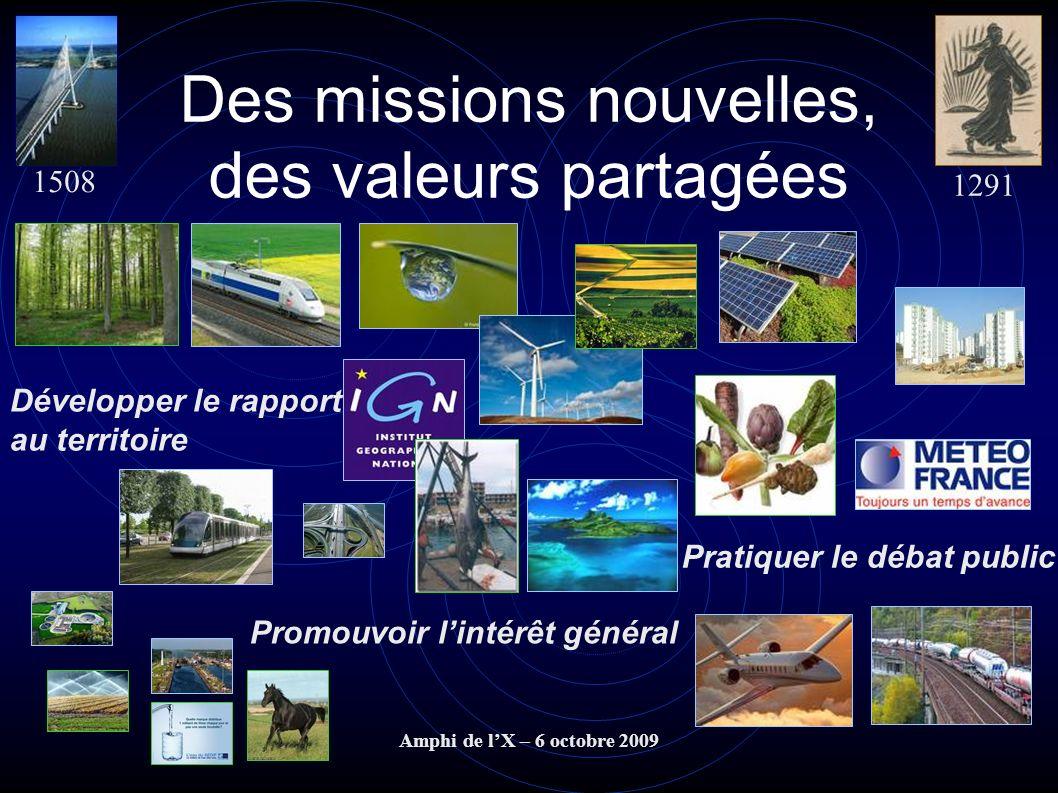 Des missions nouvelles, des valeurs partagées