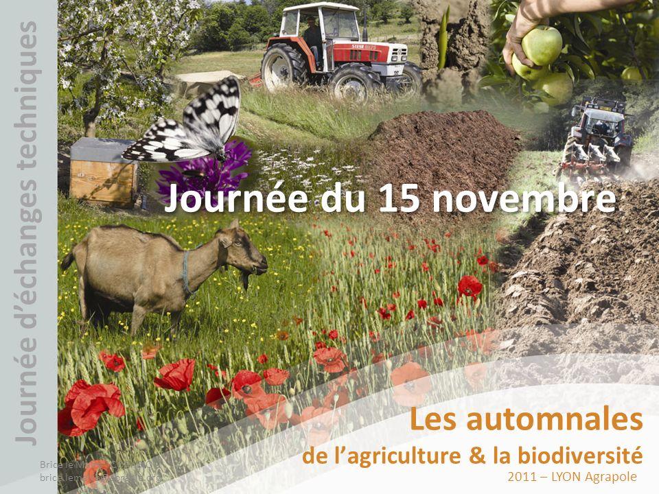 Journée du 15 novembre Les automnales Journée d'échanges techniques