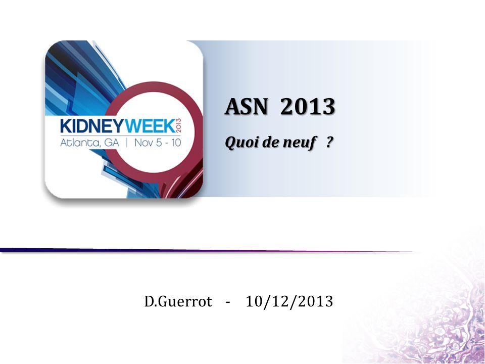 ASN 2013 Quoi de neuf D.Guerrot - 10/12/2013