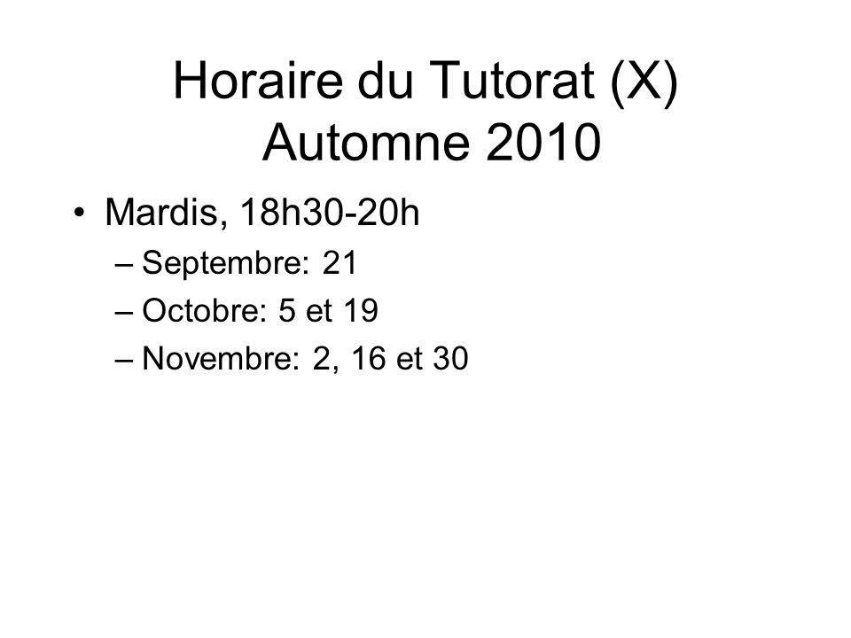 Horaire du Tutorat (X) Automne 2010