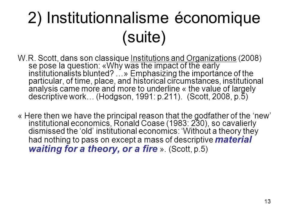 2) Institutionnalisme économique (suite)