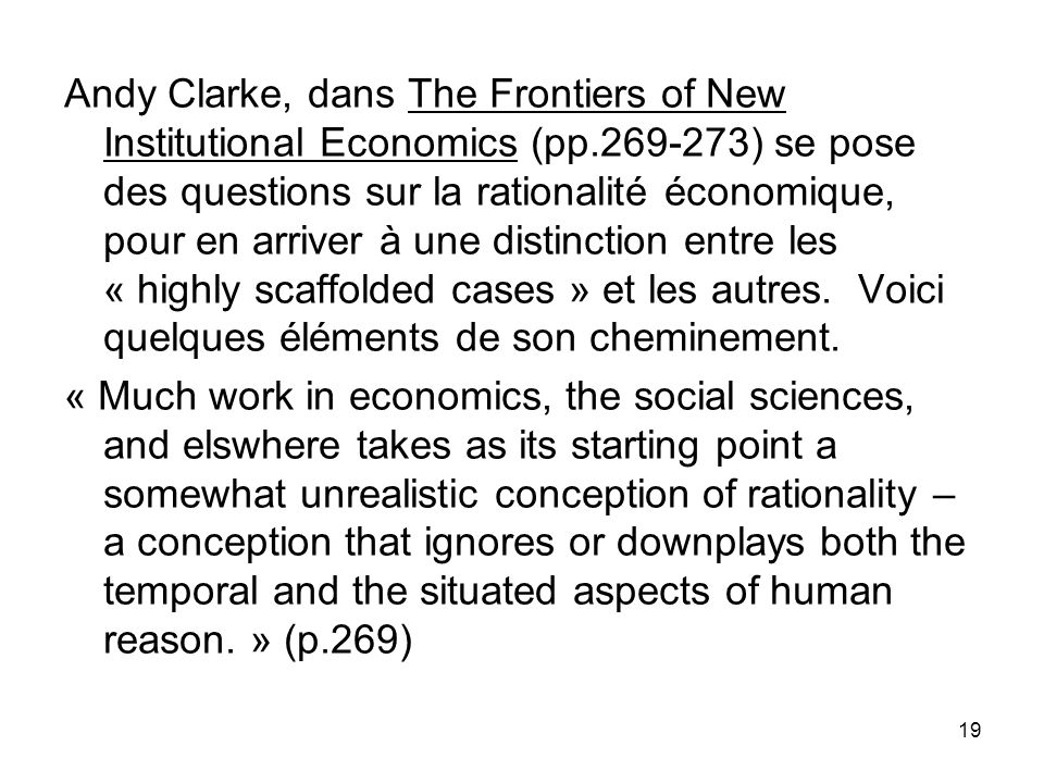 Andy Clarke, dans The Frontiers of New Institutional Economics (pp