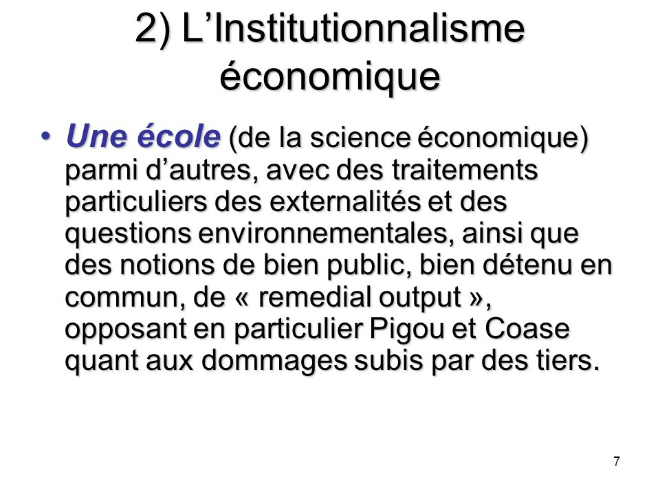 2) L'Institutionnalisme économique