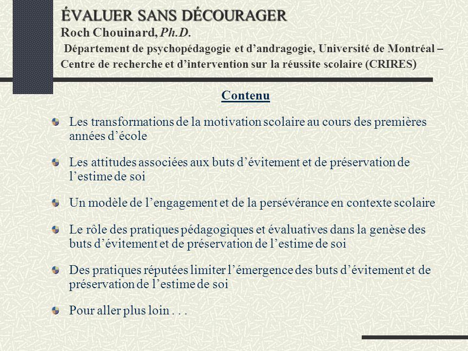 ÉVALUER SANS DÉCOURAGER Roch Chouinard, Ph. D