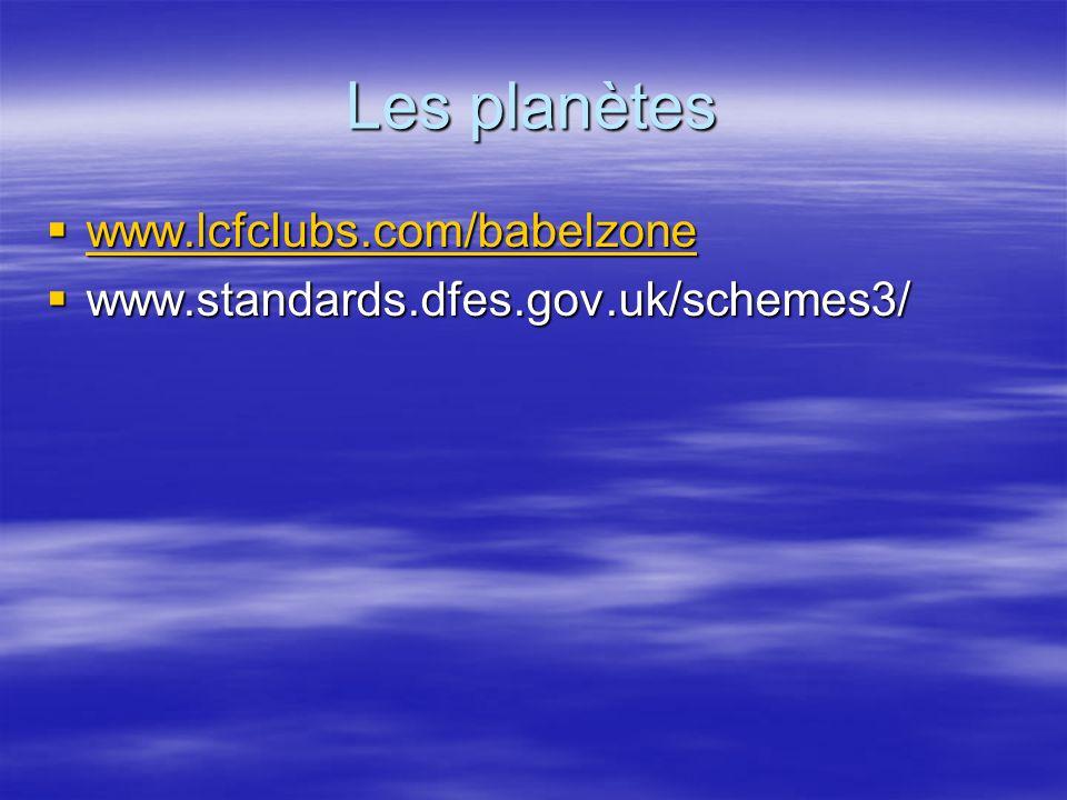 Les planètes www.lcfclubs.com/babelzone