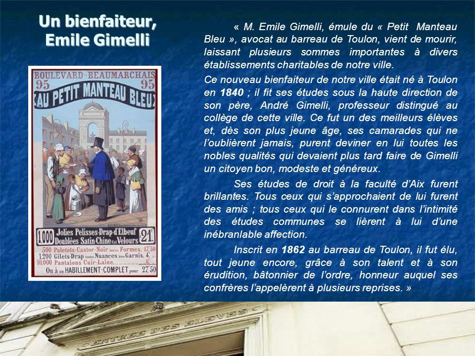 Un bienfaiteur, Emile Gimelli