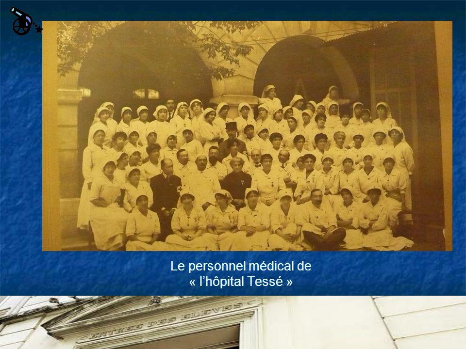Le personnel médical de « l'hôpital Tessé »