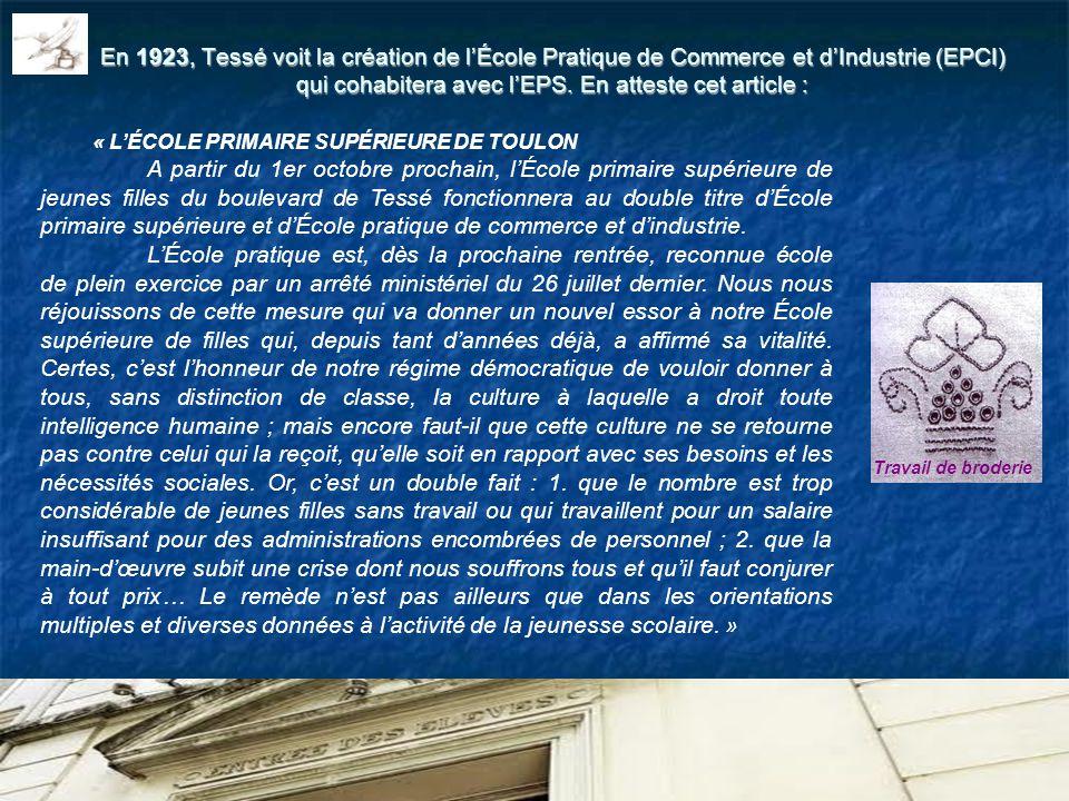 En 1923, Tessé voit la création de l'École Pratique de Commerce et d'Industrie (EPCI) qui cohabitera avec l'EPS. En atteste cet article :