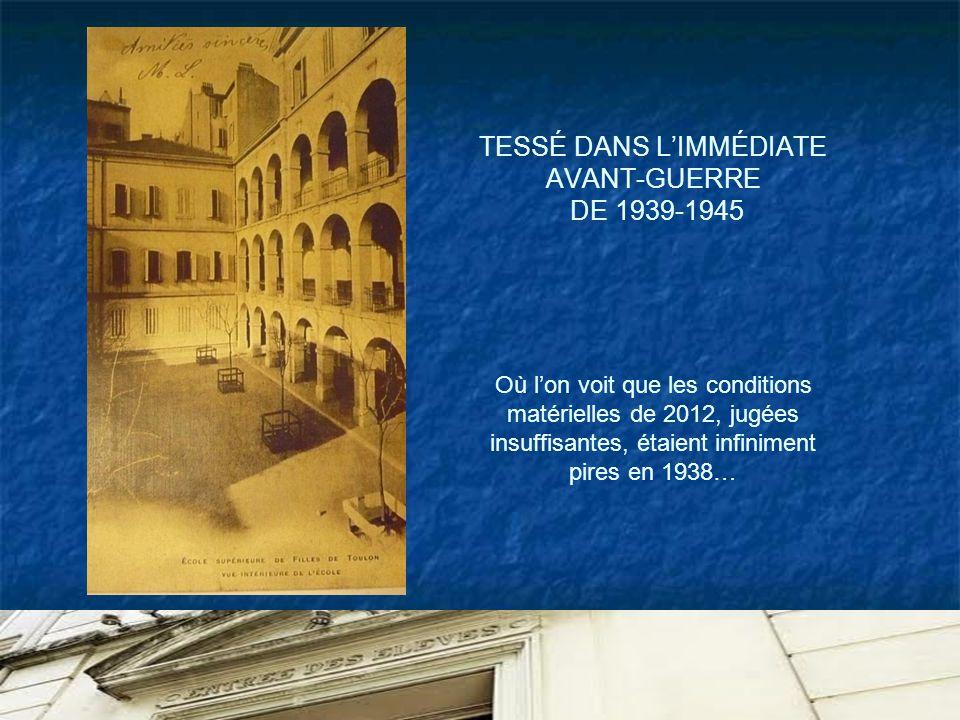 TESSÉ DANS L'IMMÉDIATE AVANT-GUERRE DE 1939-1945 Où l'on voit que les conditions matérielles de 2012, jugées insuffisantes, étaient infiniment pires en 1938…