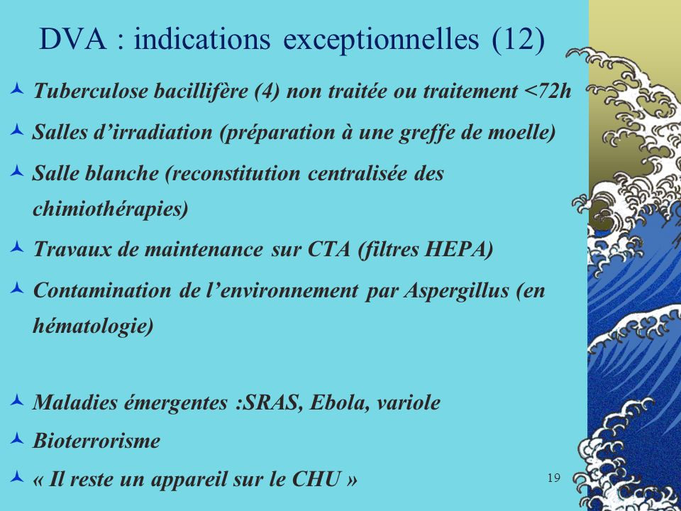DVA : indications exceptionnelles (12)