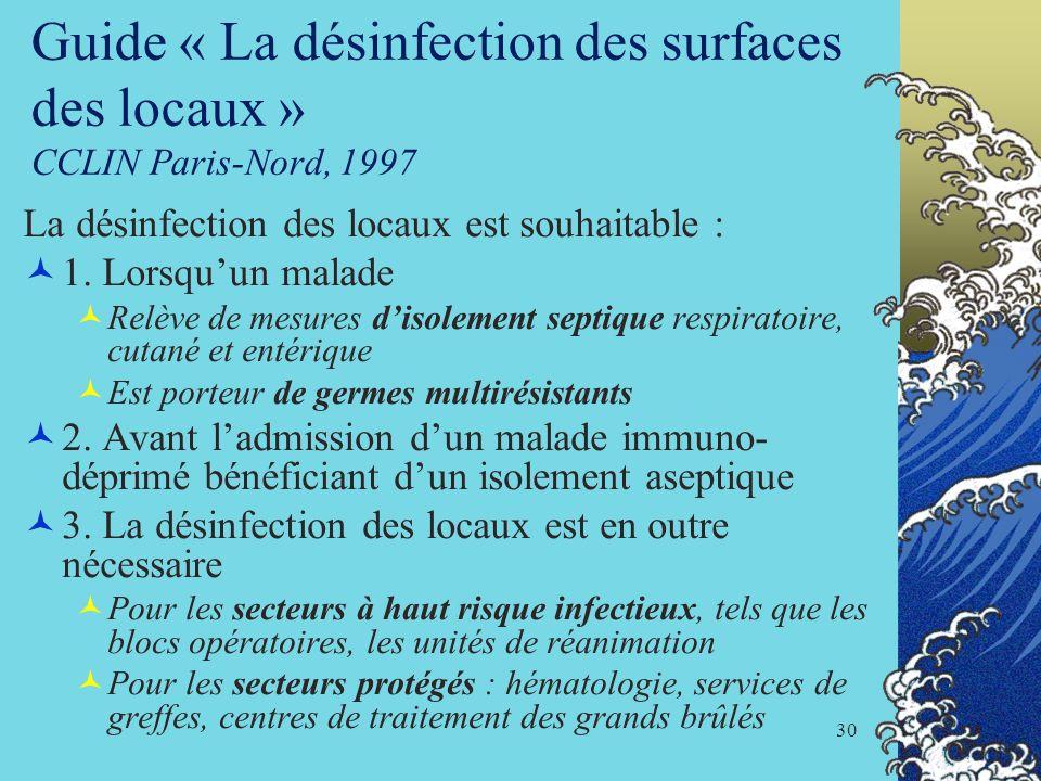 Guide « La désinfection des surfaces des locaux » CCLIN Paris-Nord, 1997