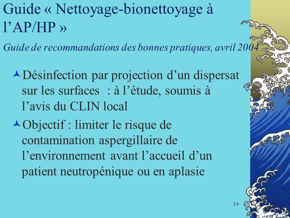 Guide « Nettoyage-bionettoyage à l'AP/HP » Guide de recommandations des bonnes pratiques, avril 2004