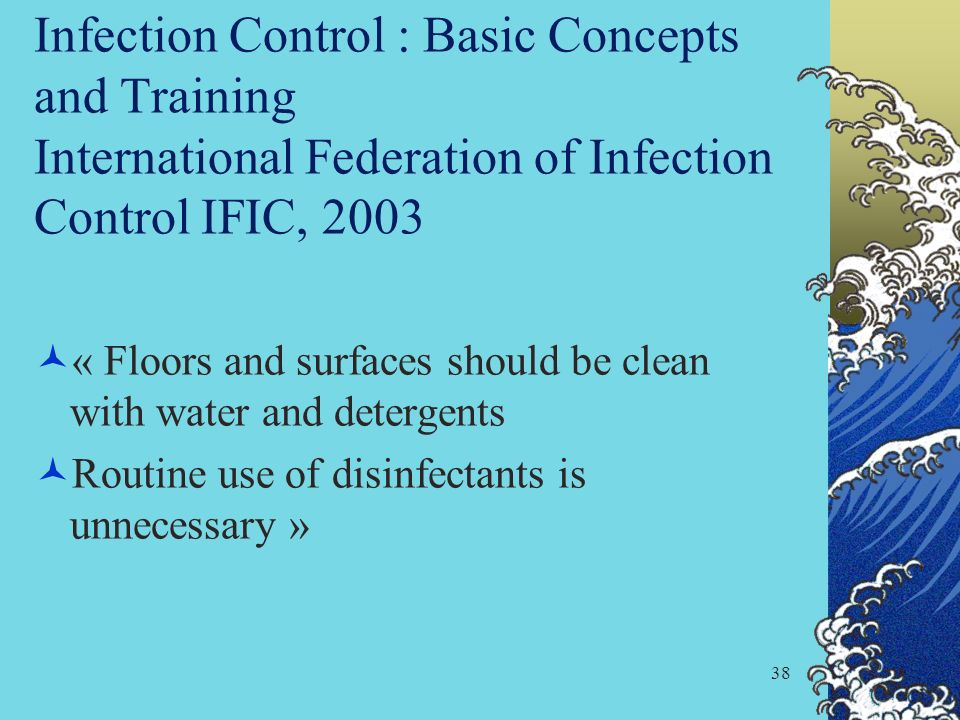 Infection Control : Basic Concepts and Training International Federation of Infection Control IFIC, 2003