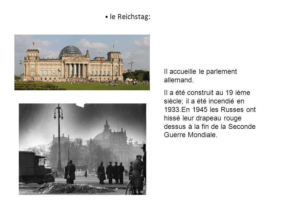 le Reichstag: Il accueille le parlement allemand.