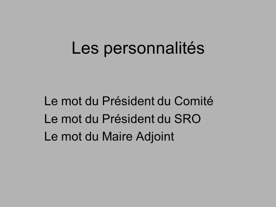 Les personnalités Le mot du Président du Comité