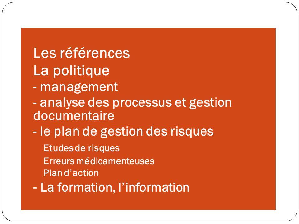 Les références La politique - La formation, l'information - management