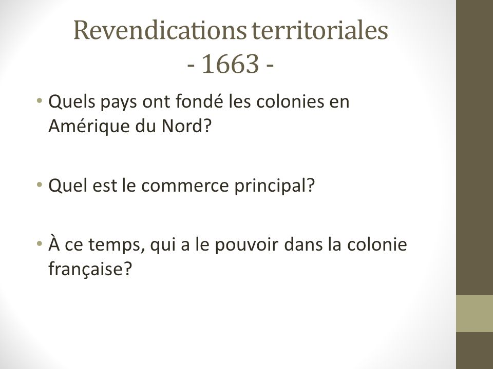 Revendications territoriales - 1663 -
